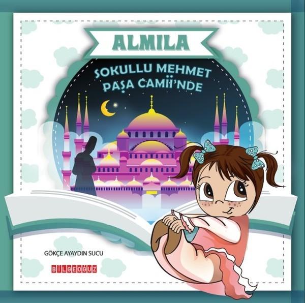 Almila Sokullu Mehmet Paşa Caminde - Gökçe Ayaydın Sucu