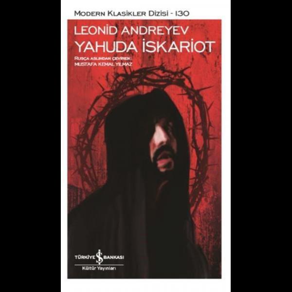 Yahuda İskariot-Modern Klasikler - Leonid Andreyev