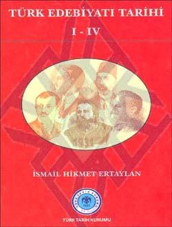 Türk Edebiyatı Tarihi 1-4 - İsmail Hikmet Ertaylan