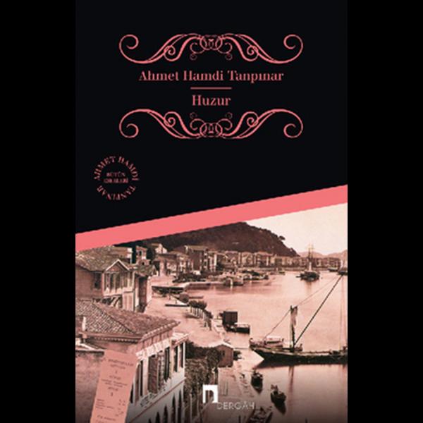 Huzur - Ahmet Hamdi Tanpınar