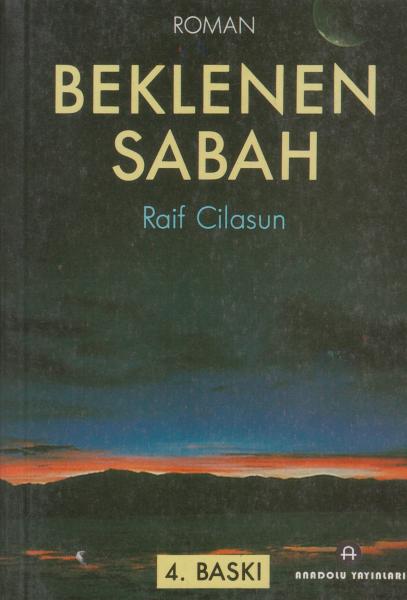 Beklenen Sabah - Raif Cilasun
