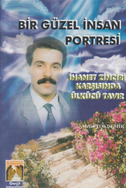 Bir Güzel İnsan Portresi - Metin Tokdemir