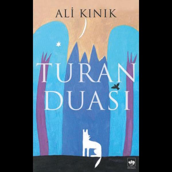 Turan Duası - Ali Kınık