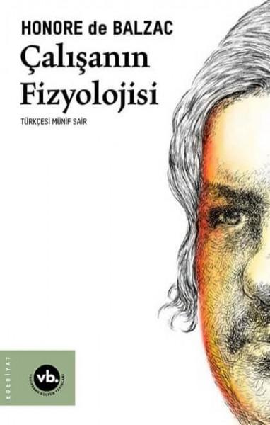 Çalışanın Fizyolojisi - Honore de Balzac