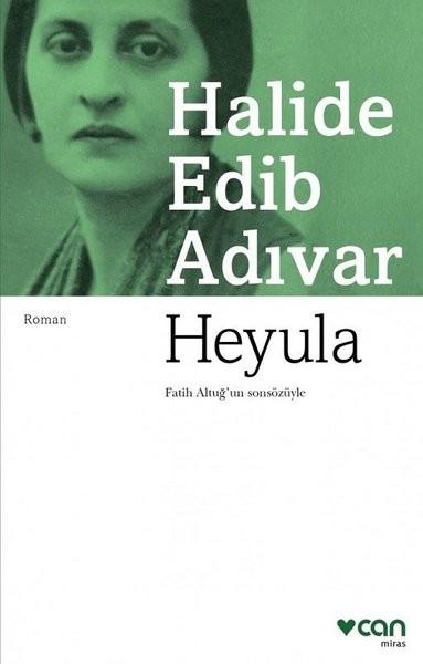 Heyula - Halide Edib Adıvar