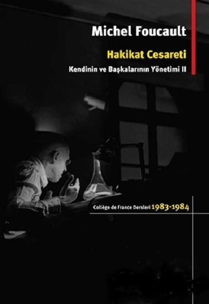 Hakikat Cesareti - Michel Foucault