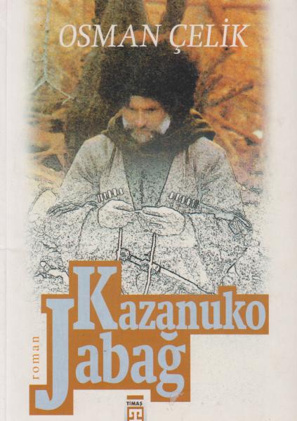 Kazanuko Jabağ - Osman Çelik