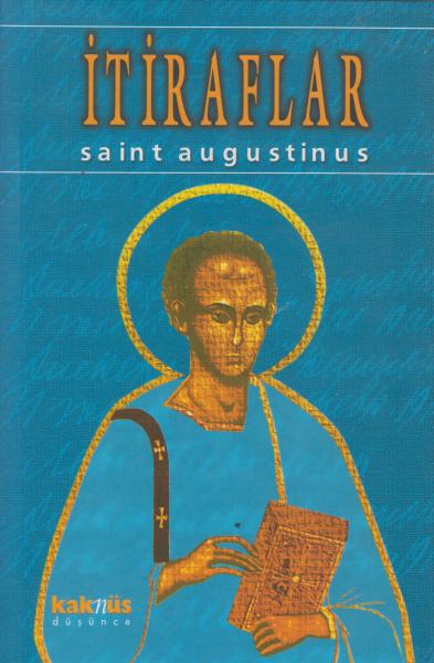 İtiraflar - Saint Augustinus