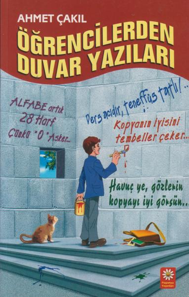 Öğrencilerden Duvar Yazıları - Ahmet Çakıl