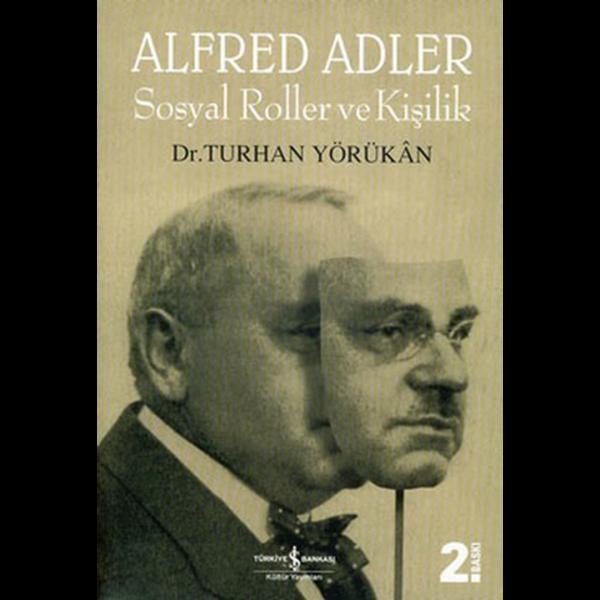 Sosyal Roller ve Kişilik - Alfred Adler - Turhan Yörükan