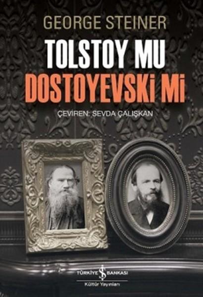 Tolstoy Mu Dostoyevski Mi - George Steiner