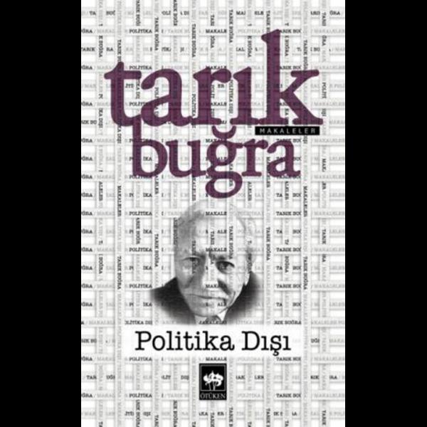 Politika Dışı - Tarık Buğra