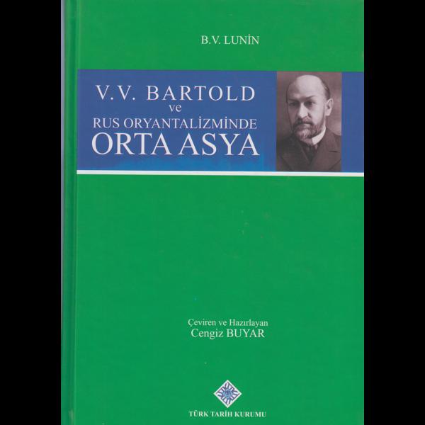 V.V. Bartold ve Rus Oryantalizminde Orta Asya - Lunin