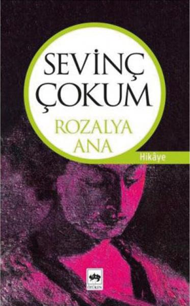 Rozalya Ana - Sevinç Çokum