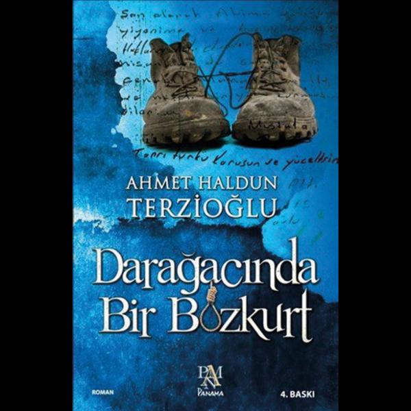 Darağacında Bir Bozkurt - Ahmet Haldun Terzioğlu