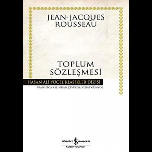 Toplum Sözleşmesi - Hasan Ali Yücel Klasikleri - Jean-Jacques Rousseau