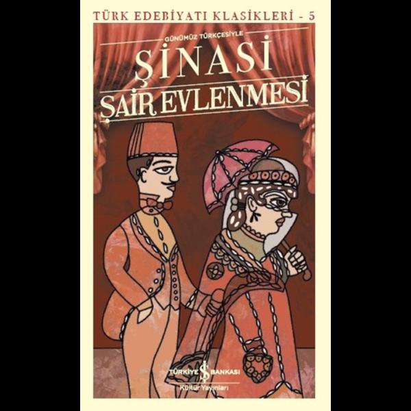 Şair Evlenmesi-Türk Edebiyatı Klasikleri 5 - Şinasi
